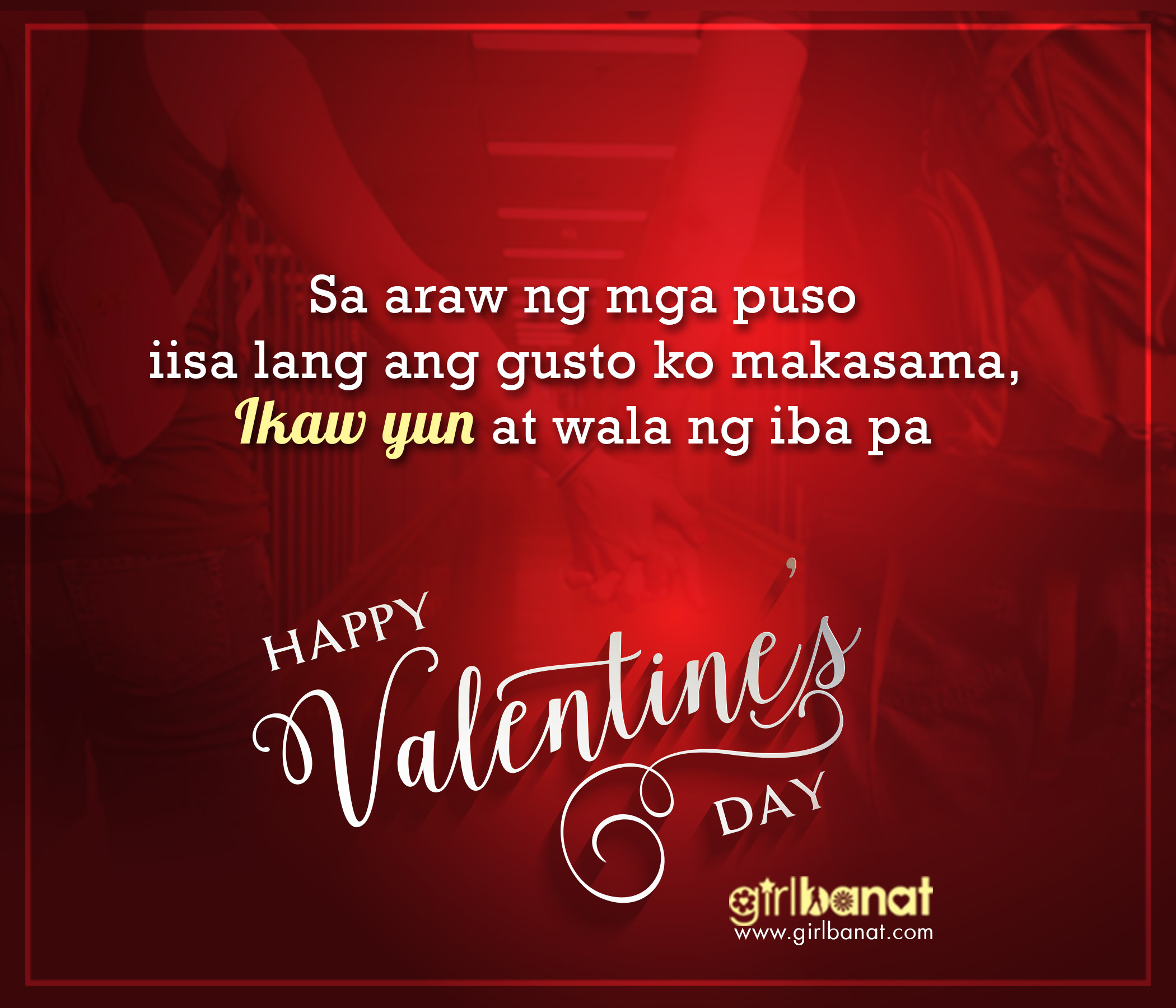 Tagalog Valentines Day Quotes that will Touch Your Heart